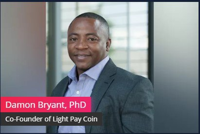 Interview with the CEO, Co-Founder of LightPayCoin, Damon Bryant, PhD